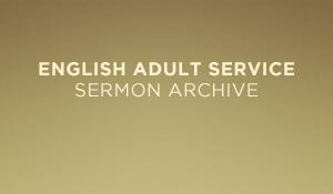 English Adult Sermon Archive
